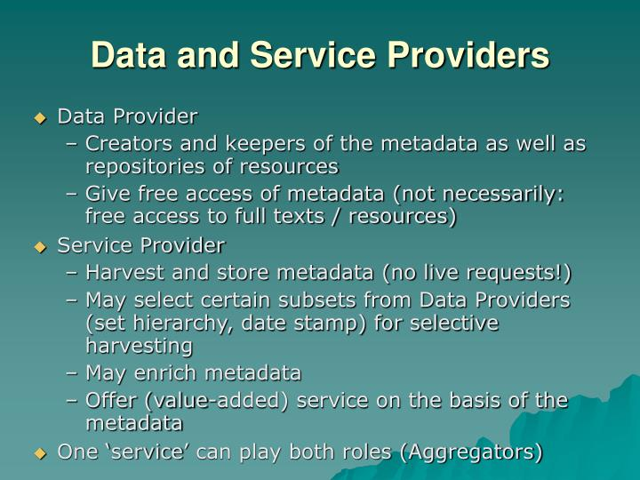 Data and Service Providers