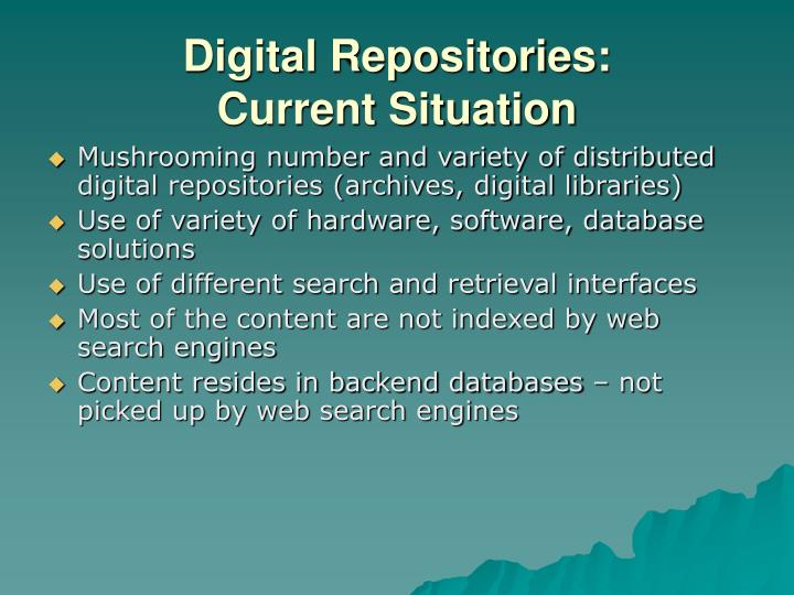 Digital repositories current situation