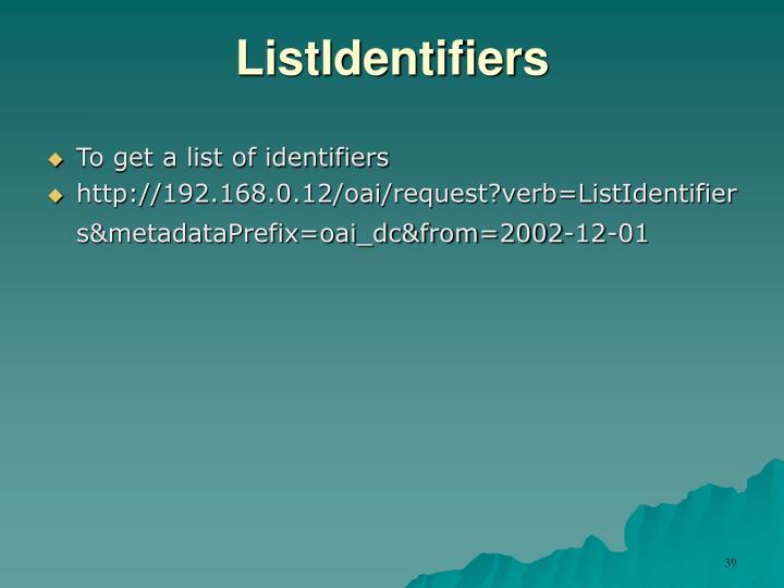 ListIdentifiers