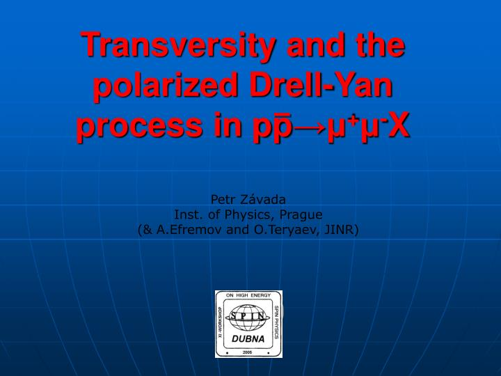 transversity and the polarized drell yan process in pp x n.