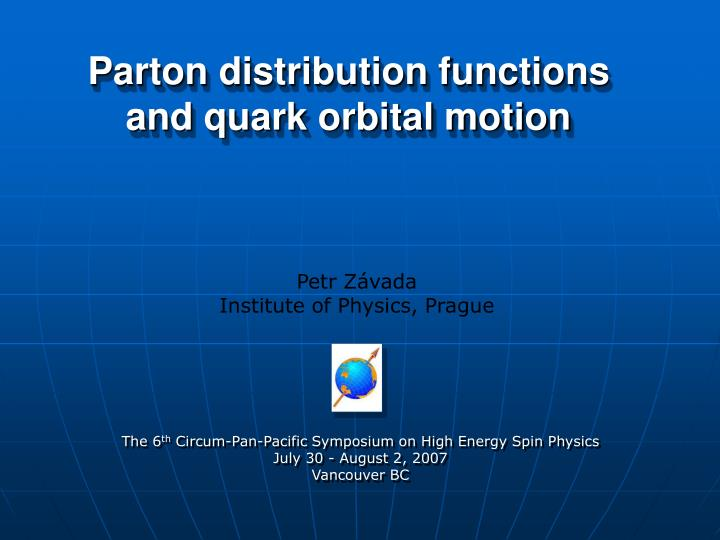 parton distribution functions and quark orbital motion n.