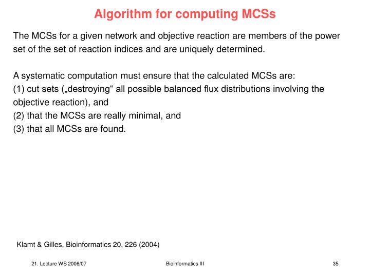Algorithm for computing MCSs