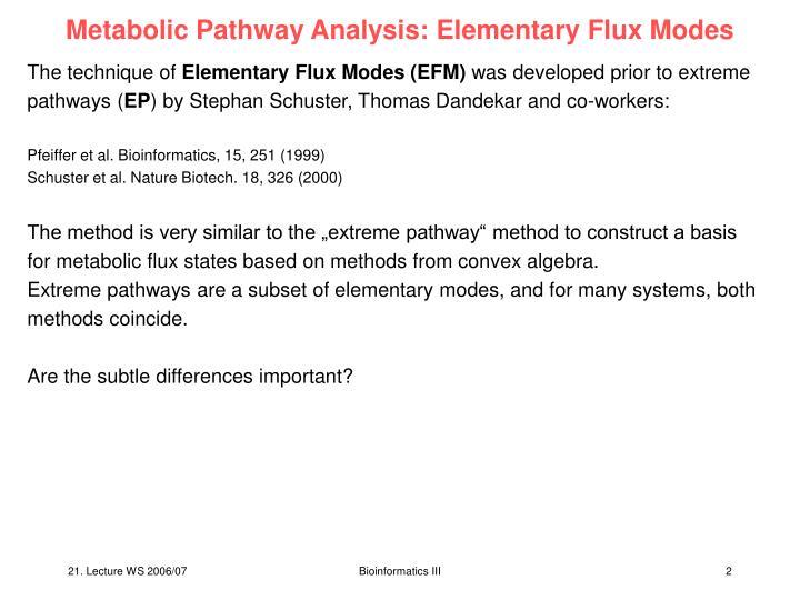 Metabolic pathway analysis elementary flux modes