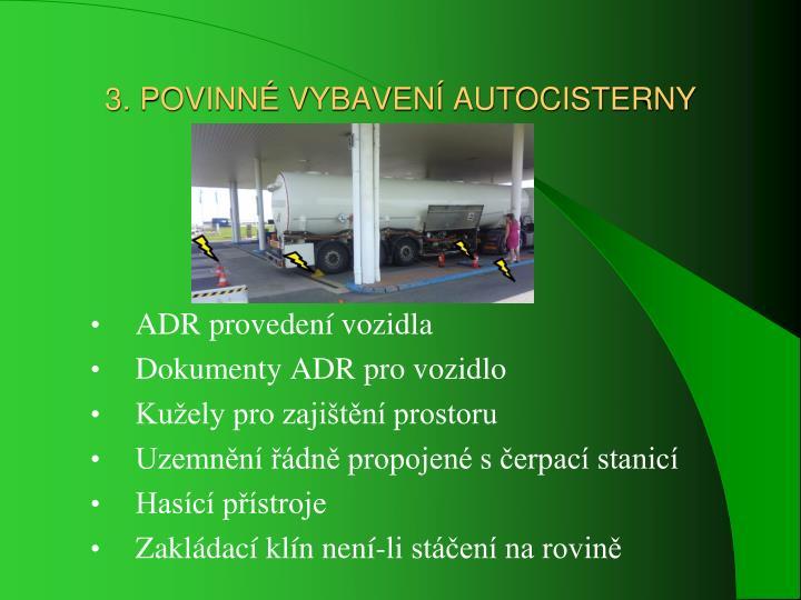 3. POVINNÉ VYBAVENÍ AUTOCISTERNY
