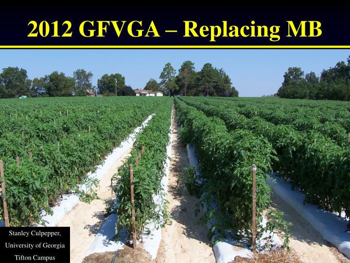 2012 gfvga replacing mb n.