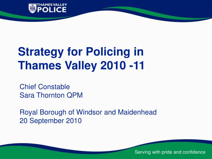 strategy for policing in thames valley 2010 11