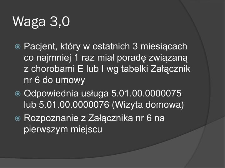 Waga 3,0