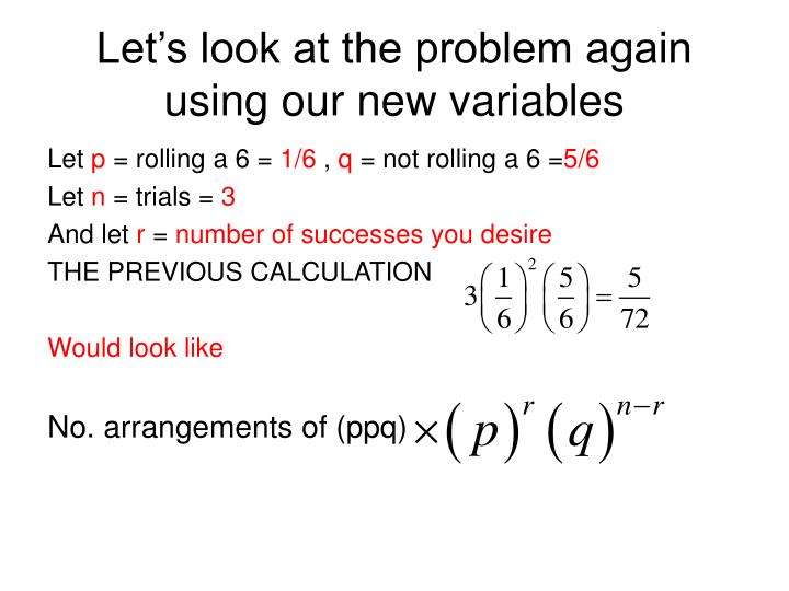 Let's look at the problem again using our new variables