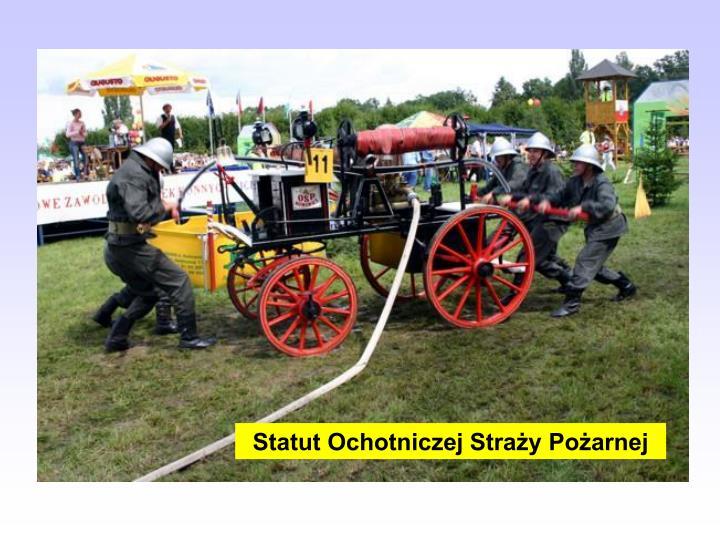 Statut Ochotniczej Straży Pożarnej