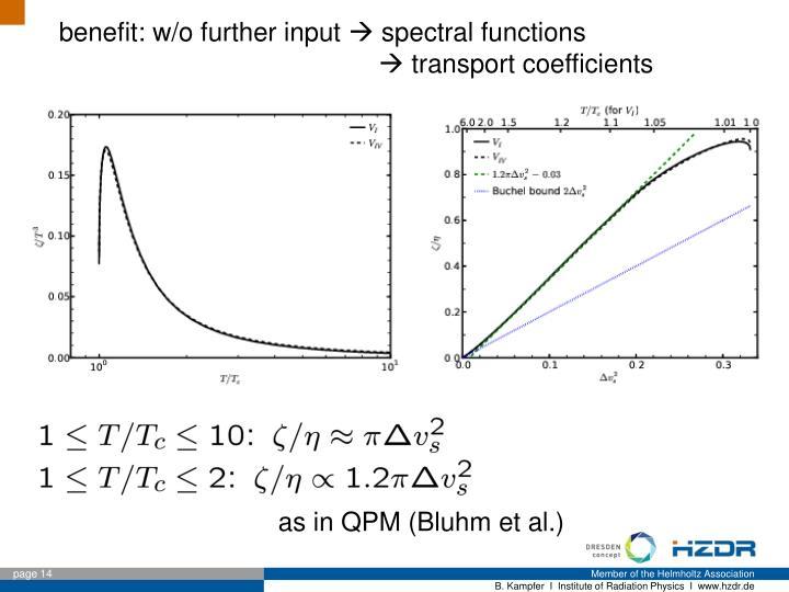benefit: w/o further input