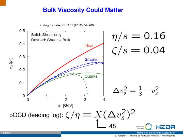 Bulk Viscosity Could Matter