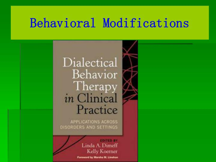 Behavioral Modifications
