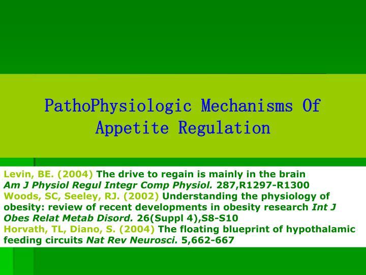 Pathophysiologic mechanisms of appetite regulation