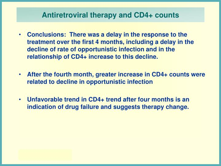 Antiretroviral therapy and CD4+ counts