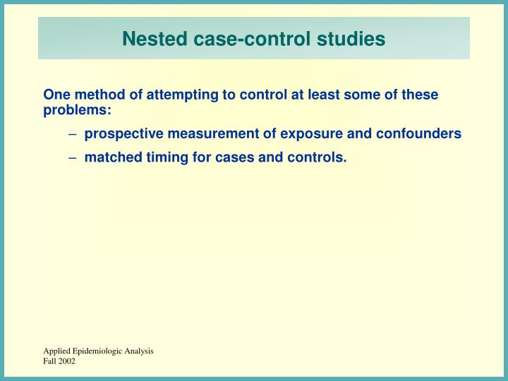 Nested case-control studies