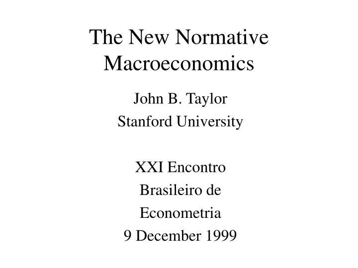 the new normative macroeconomics n.