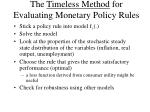the timeless method for evaluating monetary policy rules