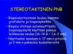 stereotaktinen pnb