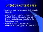 stereotaktinen pnb4
