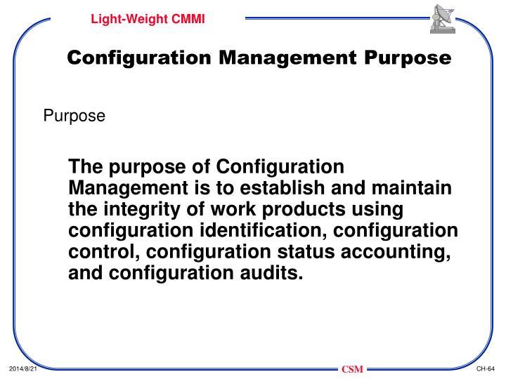 Configuration Management Purpose