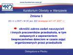 zmiana 5 dz u z 2007 r nr 35 poz 222 obowi zuje od 1 07 2007 r