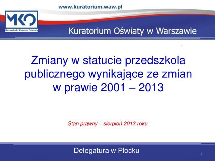 zmiany w statucie przedszkola publicznego wynikaj ce ze zmian w prawie 2001 2013 n.