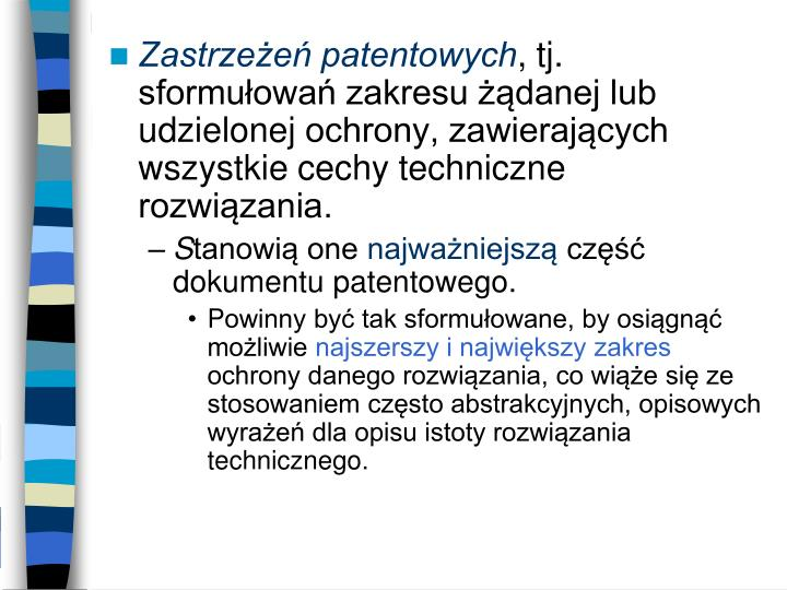 Zastrzeżeń patentowych