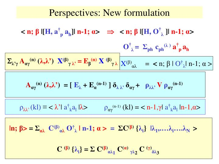 Perspectives: New formulation