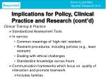 implications for policy clinical practice and research cont d