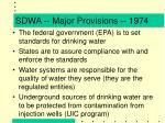 sdwa major provisions 1974