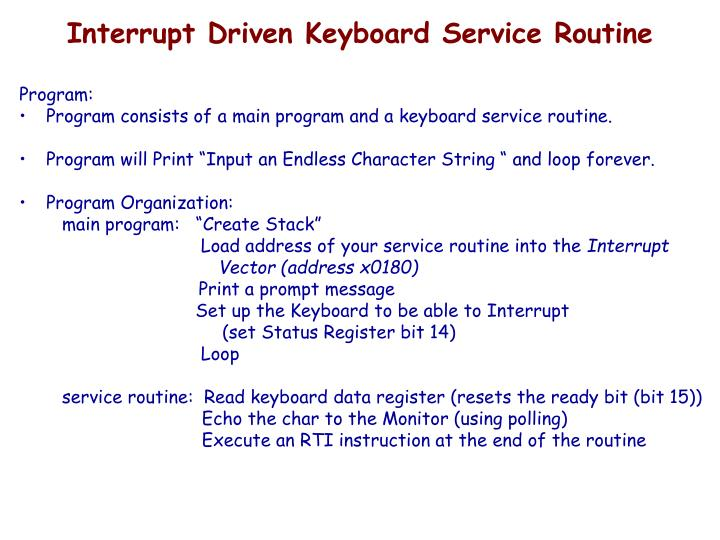 Interrupt Driven Keyboard Service Routine