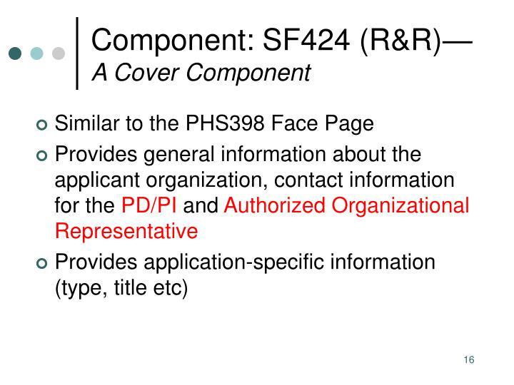 Component: SF424 (R&R)—