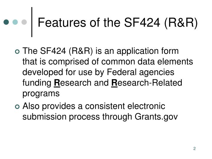 Features of the sf424 r r