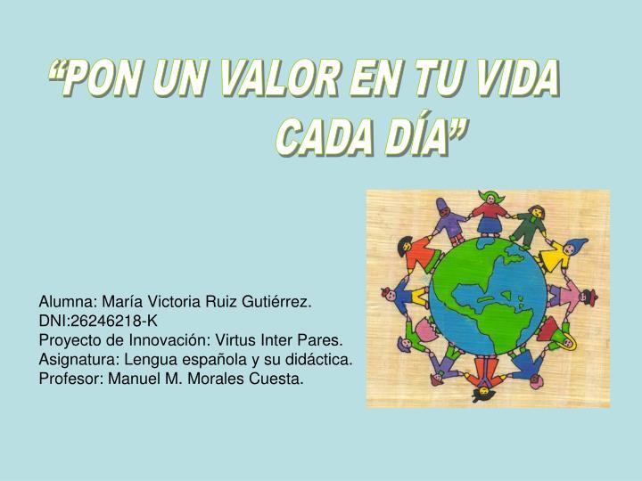 Alumna: María Victoria Ruiz Gutiérrez.
