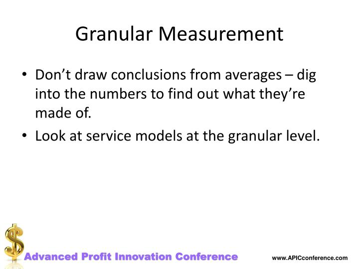 Granular Measurement