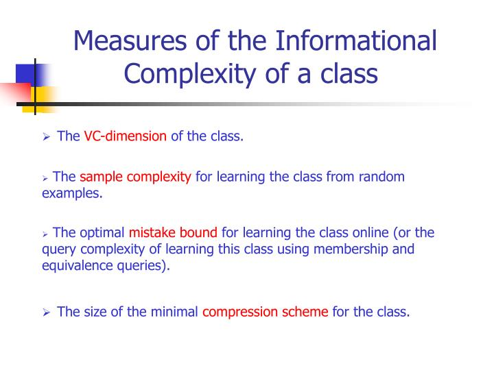 Measures of the informational complexity of a class