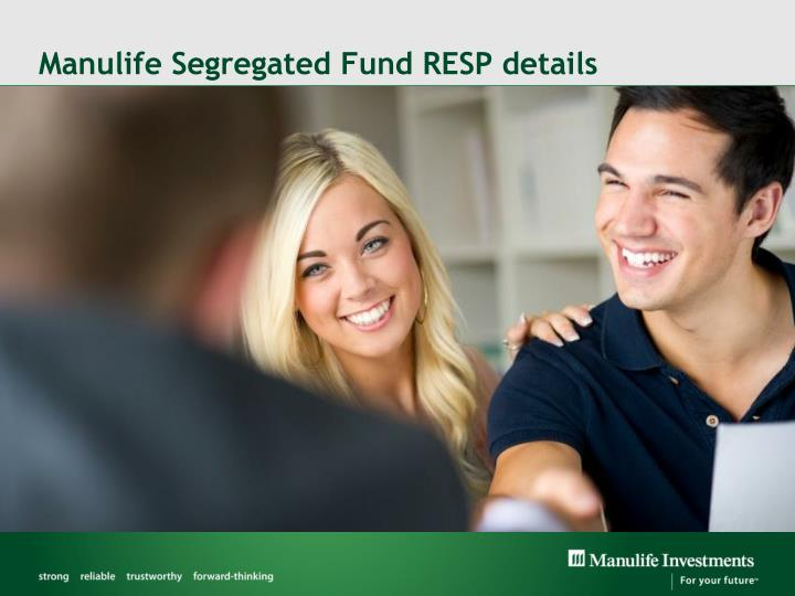 Manulife Segregated Fund RESP details