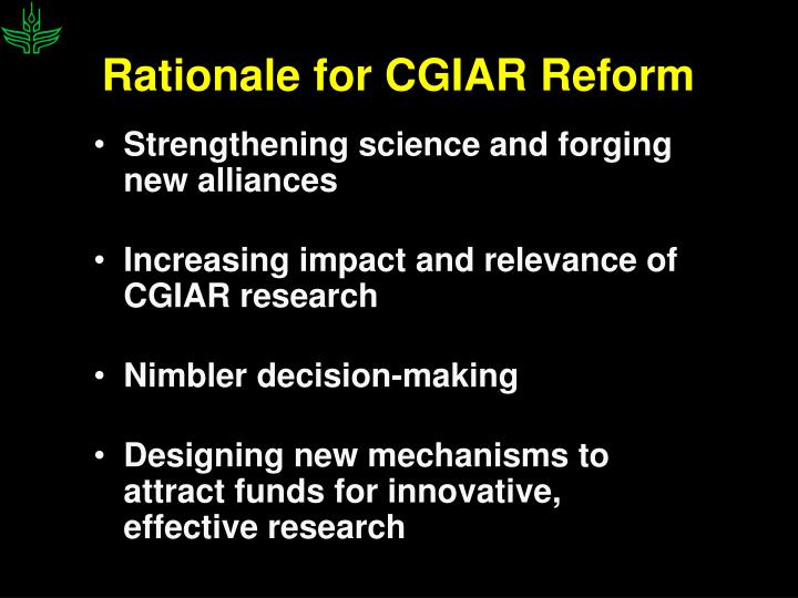 Rationale for CGIAR Reform