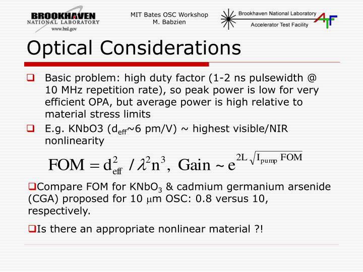 Optical considerations