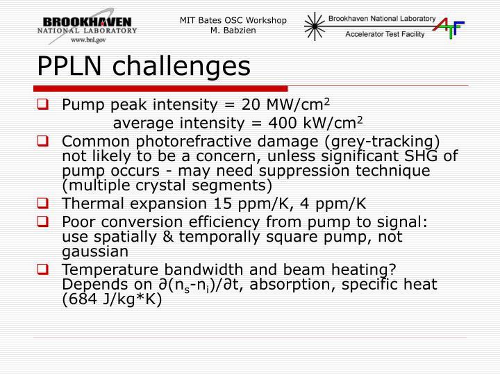 PPLN challenges