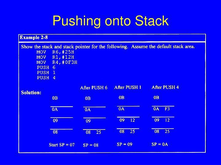 Pushing onto Stack