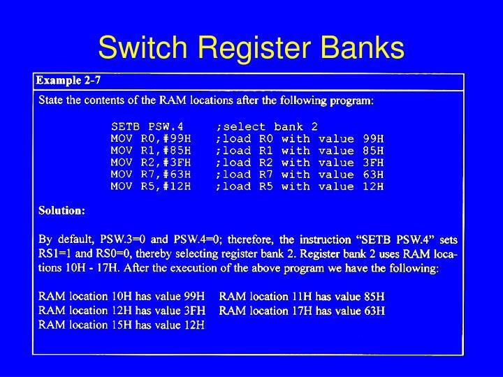 Switch Register Banks
