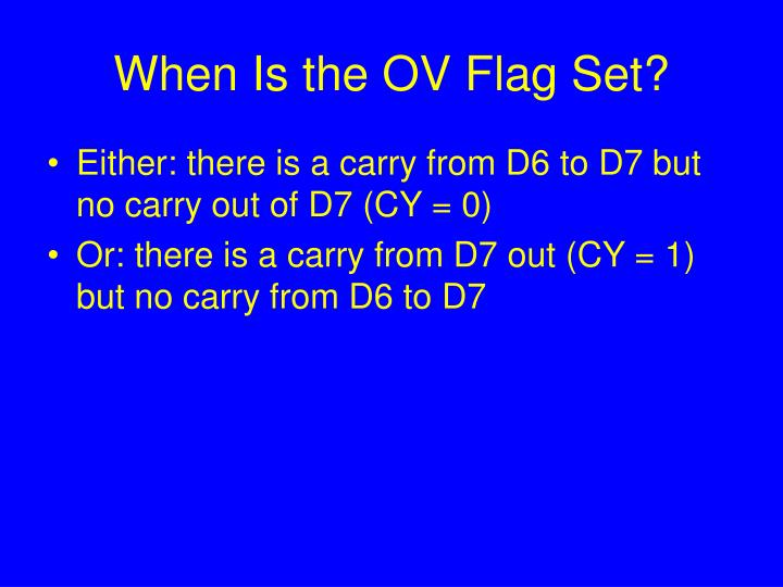 When Is the OV Flag Set?