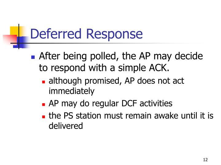 Deferred Response