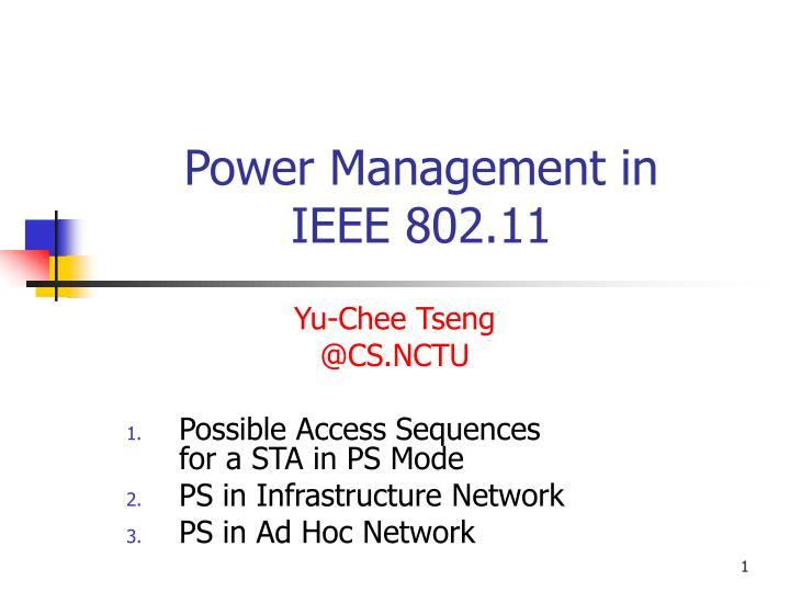 Power management in ieee 802 11