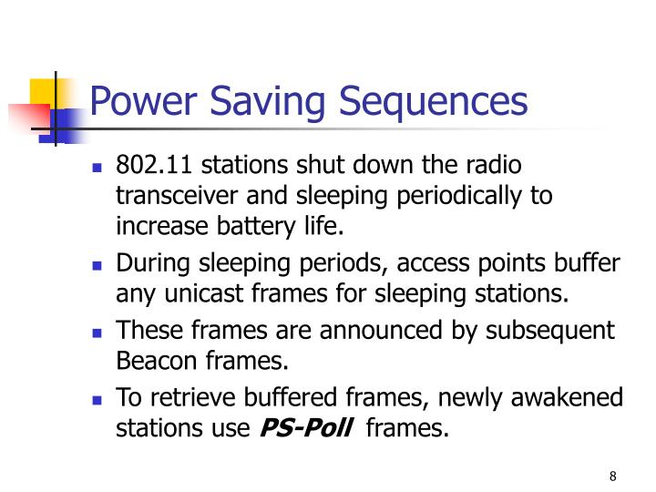 Power Saving Sequences