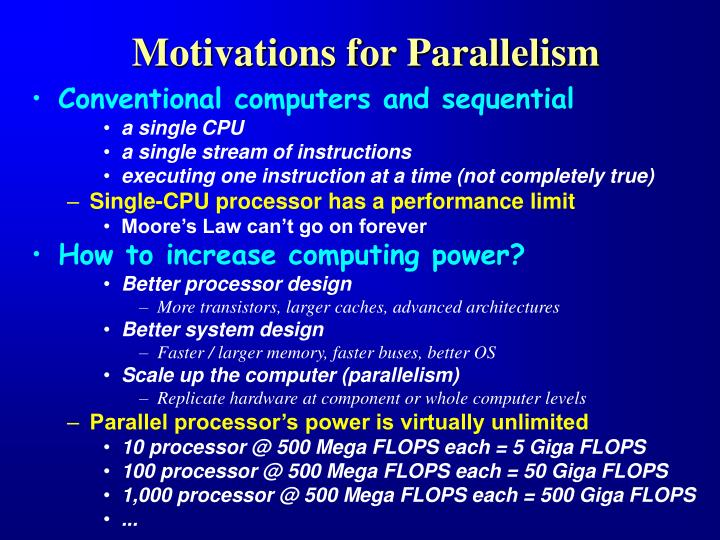 Motivations for Parallelism