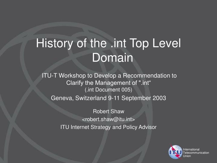 History of the .int Top Level Domain