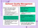 software quality management activities to performed2