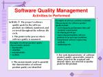 software quality management activities to performed3